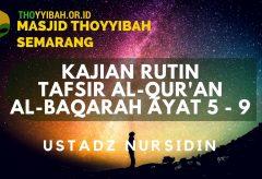 Kajian Tafsir Al Quran surat Al Baqarah ayat 5 – 9 – Ustadz Nursidin Hamdi