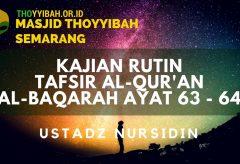 Kajian Tafsir Al Quran surat Al Baqarah ayat 63 – 64 – Ustadz Nursidin Hamdi