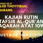Kajian Tafsir Al Quran Surat Al Baqarah Ayat 109 110